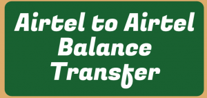 [Transfer Balance from Airtel to Airtel] • Tech Maniya