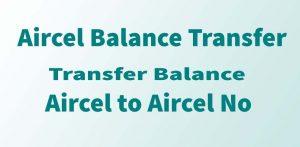 Aircel Balance Transfer - [Transfer Balance Aircel to Aircel] • Tech Maniya