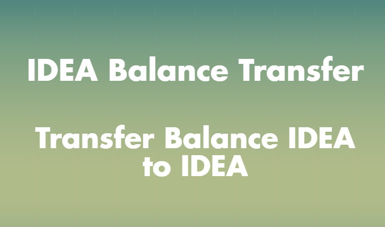 IDEA Balance Transfer - [Transfer Balance IDEA to IDEA] • Tech Maniya