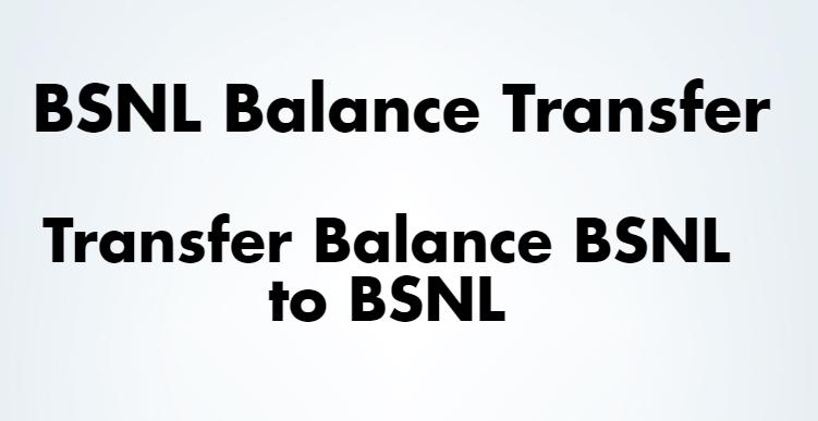 BSNL Balance Transfer - [Transfer Balance BSNL to BSNL] • Tech Maniya