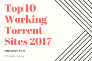 Top 10 Working Torrent Sites